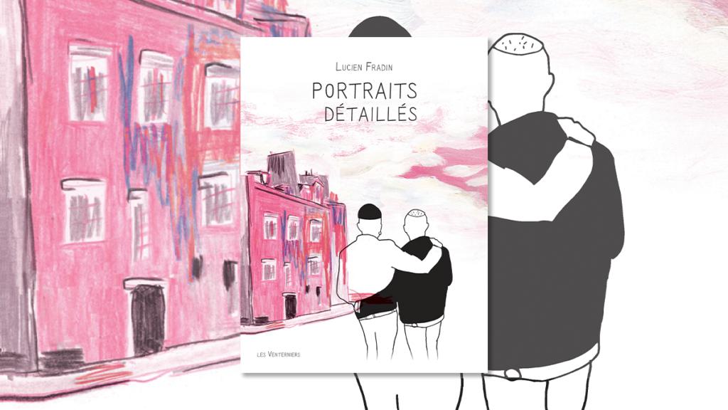 """Couverture du livre gay """"Portraits Détaillés"""" de Lucien Fradin"""